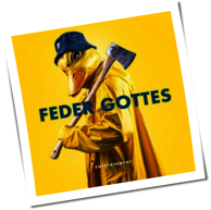 Entetainment - Feder Gottes