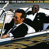 Eric Clapton & B.B. King - Riding With The King Artwork