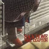 Eric Clapton - Back Home Artwork
