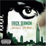 Erick Sermon - Chilltown, New York