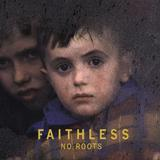 Faithless - No Roots Artwork