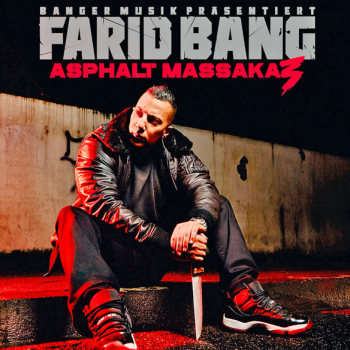 Farid Bang - Asphalt Massaka 3 Artwork