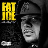 Fat Joe - Me, Myself & I