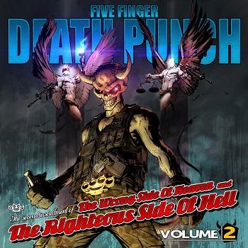 Five Finger Death Punch - The Wrong Side Of Heaven And The Righteous Side Of Hell - Volume Two