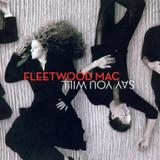 Fleetwood Mac - Say You Will Artwork