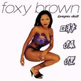 Foxy Brown - Chyna Doll