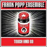 Frank Popp Ensemble - Touch And Go Artwork