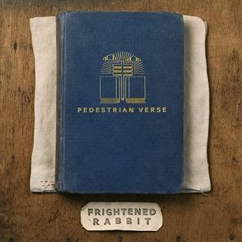 Frightened Rabbit - Pedestrian Verse Artwork