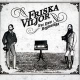 Friska Viljor - For New Beginnings Artwork