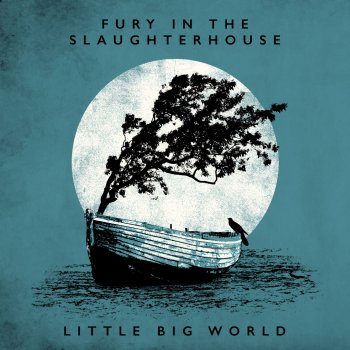 Fury In The Slaughterhouse - Little Big World – Live & Acoustic Artwork