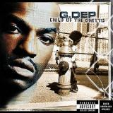 G.Dep - Child Of The Ghetto