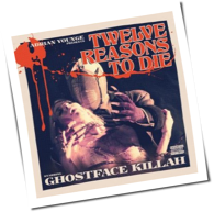 Ghostface Killah - Twelve Reasons To Die