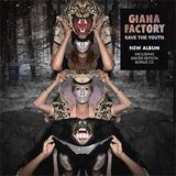 Giana Factory - Save The Youth
