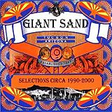 Giant Sand - Selections ca. 1990 - 2000 Artwork