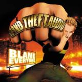 Grand Theft Audio - Blame Everyone