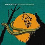 Guster - Ganging Up On The Sun