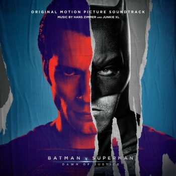 Hans Zimmer And Junkie XL - Batman V Superman: Dawn Of Justice
