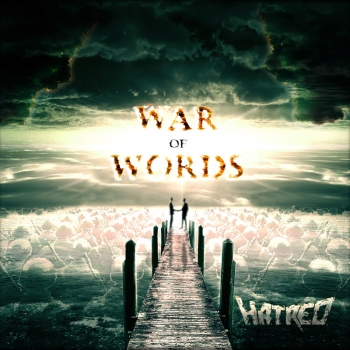 Hatred - War Of Words