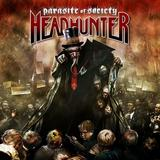 Headhunter - Parasites Of Society