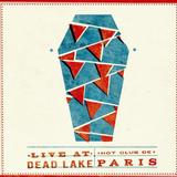 Hot Club De Paris - Live At Dead Lake