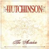 Hutchinson - The Antidote