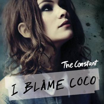 I Blame Coco - The Constant Artwork
