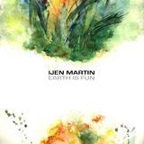 Ijen Martin - Earth Is Fun