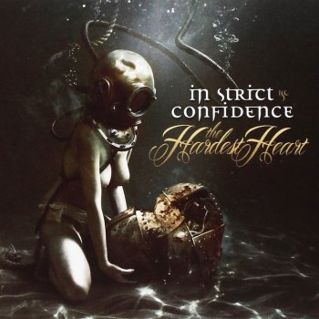 In Strict Confidence - The Hardest Heart