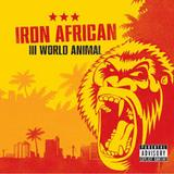 Iron African - Third World Animal