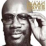 Isaac Hayes - Can You Dig It?