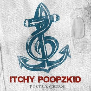 Itchy Poopzkid - Ports & Chords Artwork