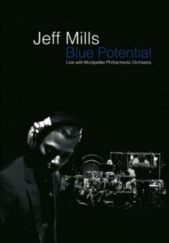 Jeff Mills - Blue Potential