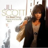 Jill Scott - The Real Thing: Words and Sounds Vol. 3