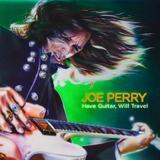 Joe Perry - Have Guitar, Will Travel Artwork