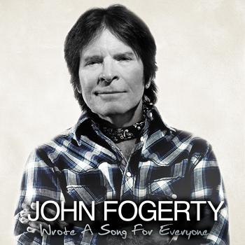 John Fogerty - Wrote A Song For Everyone Artwork