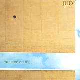 Jud - The Perfect Life
