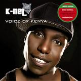 K-Nel - Voice Of Kenya