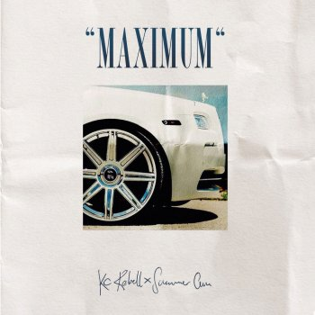 KC Rebell & Summer Cem - Maximum Artwork