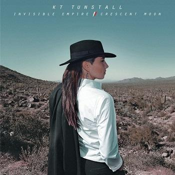 KT Tunstall - Invisible Empire / Crescent Moon