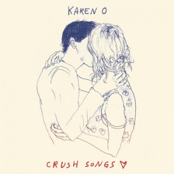 Karen O - Crush Songs