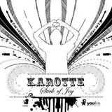 Karotte - Stick Of Joy