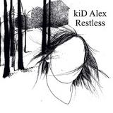 Kid Alex - Restless