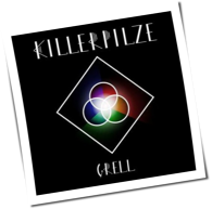 Killerpilze - Grell