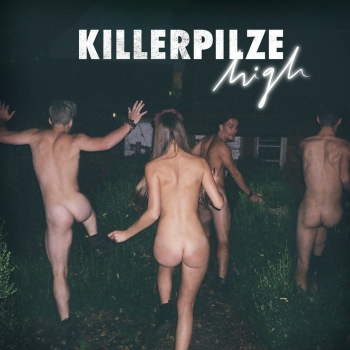 Killerpilze - High