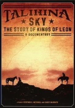 Kings Of Leon - Talihina Sky: The Story Of Kings Of Leon Artwork