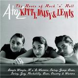 Kitty, Daisy & Lewis - A-Z: The Roots Of Rock'n'Roll