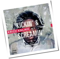 Krizz Kaliko - Kickin' And Screamin'