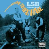 LSD - Watch Out For The Third Rail