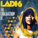 Ladi6 - The Liberation Of ...
