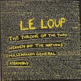 Le Loup - The Throne Of The Third Heaven Of The Nations' Millenium General Assembly